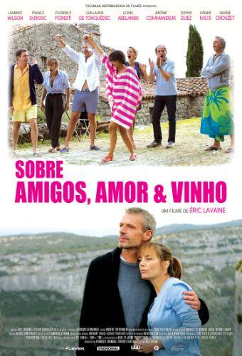 Sobre Amor, Amigos e Vinho