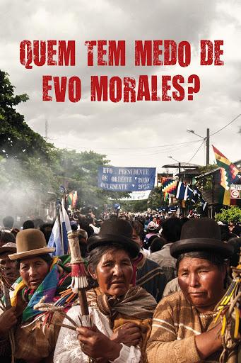 Quem tem medo de Evo Morales